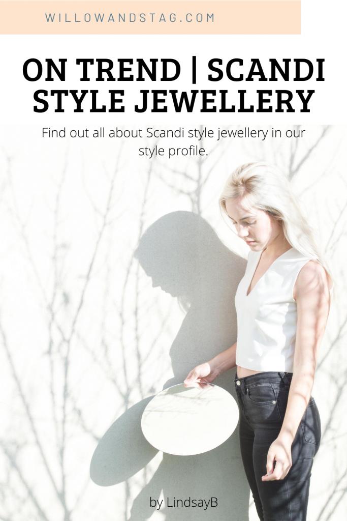 scandi style jewellery style profile