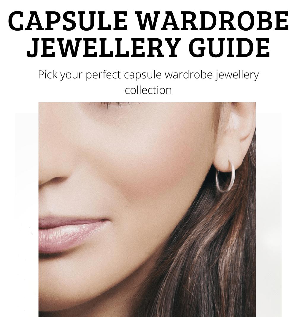Capsule Wardrobe Jewellery Guide