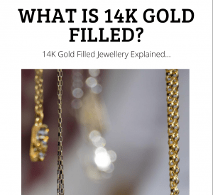 What Is 14K Gold Filled?