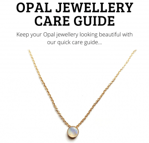 Opal Jewellery Care Guide
