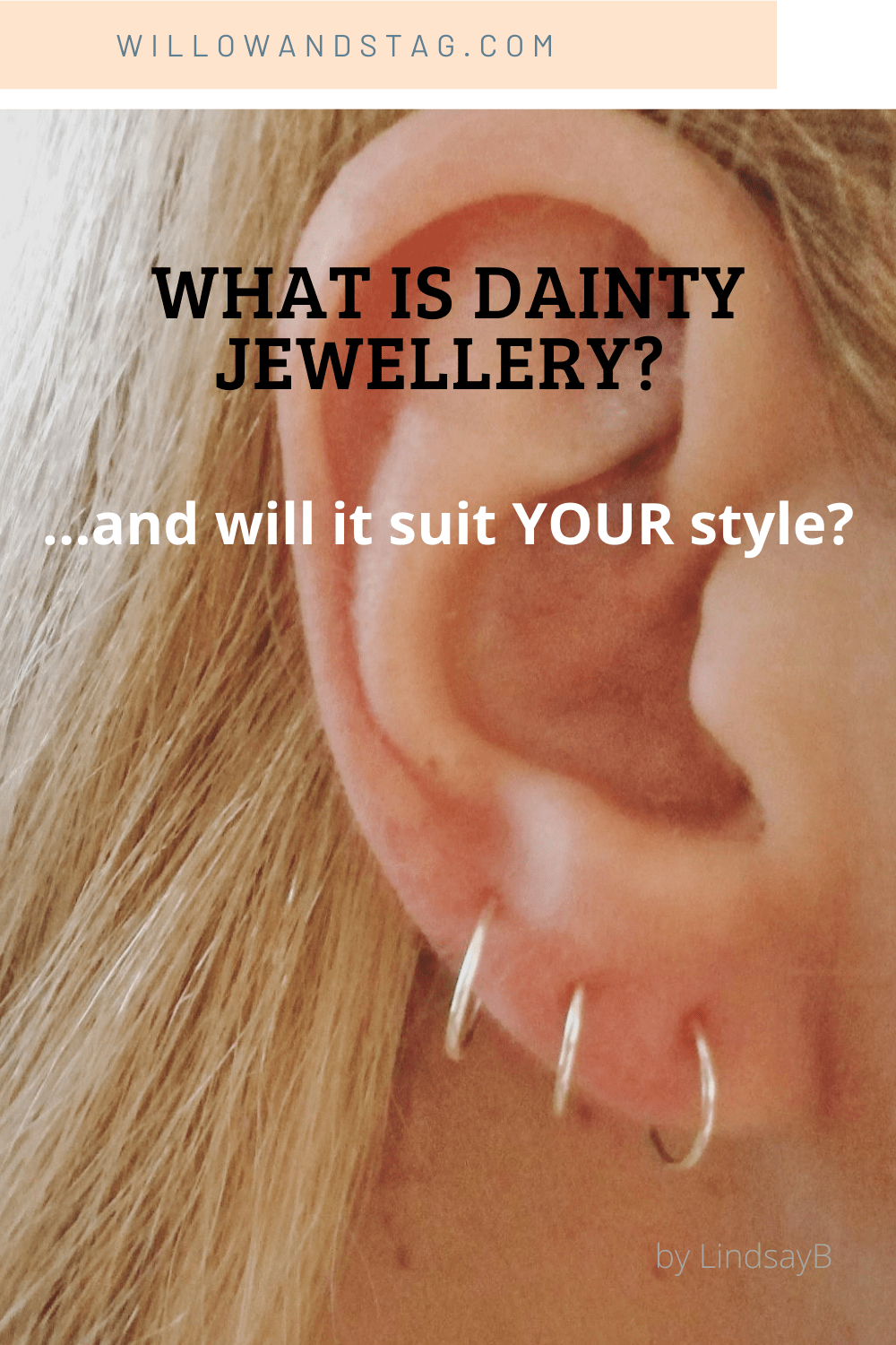 What is Dainty Jewellery… and Will it Suit YOUR Style?
